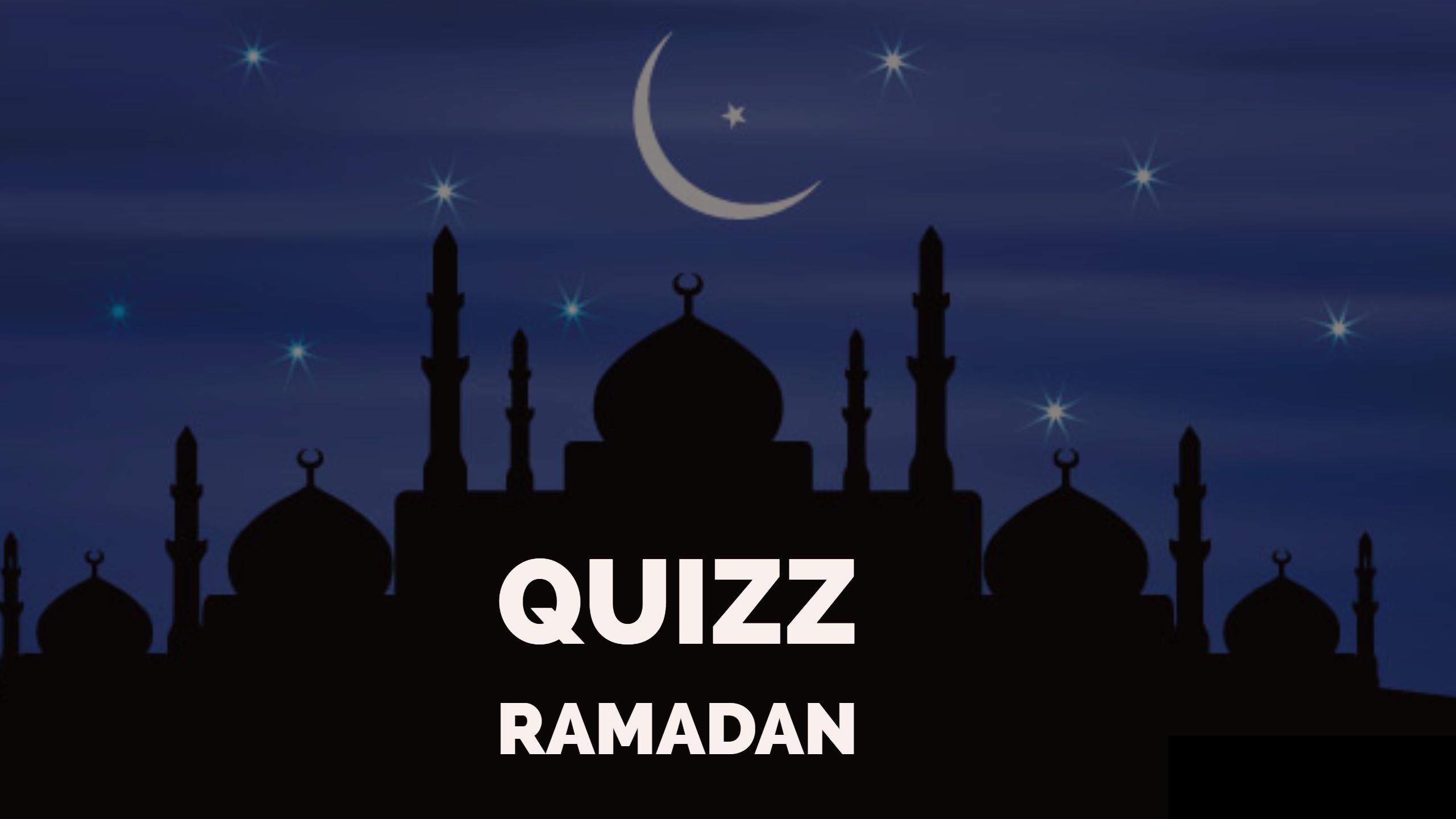 Testez vos connaissance sur le ramadan